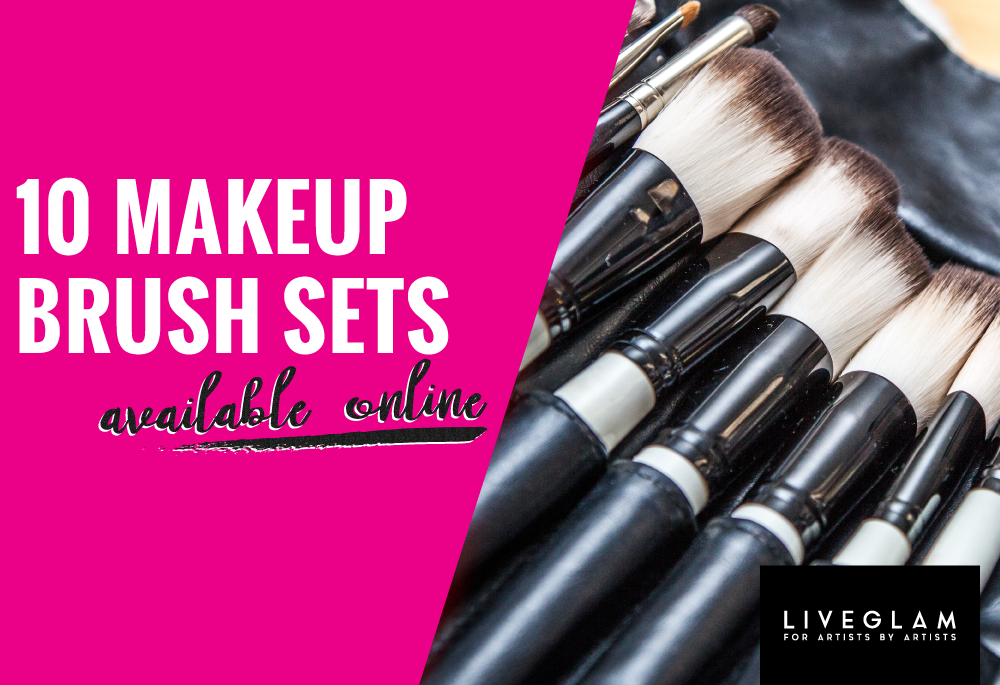 10 Best Makeup Brush Sets Available Online – A Pro Review