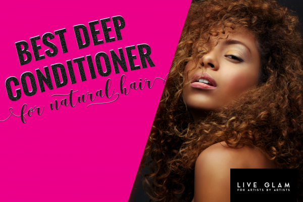 Best Deep Conditioner for Natural Hair – Top Picks