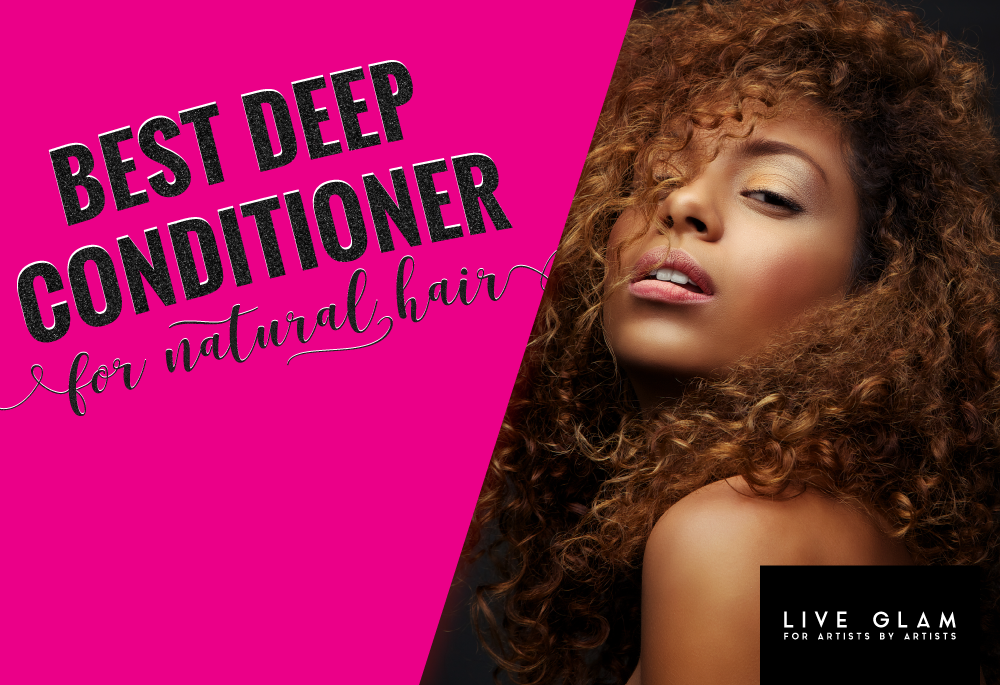 best deep conditioner for natural hair LiveGlam