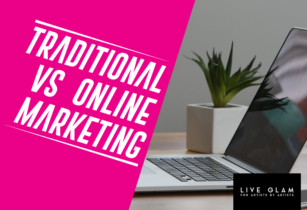 Online Vs Traditional Marketing – Tips for Makeup Artists