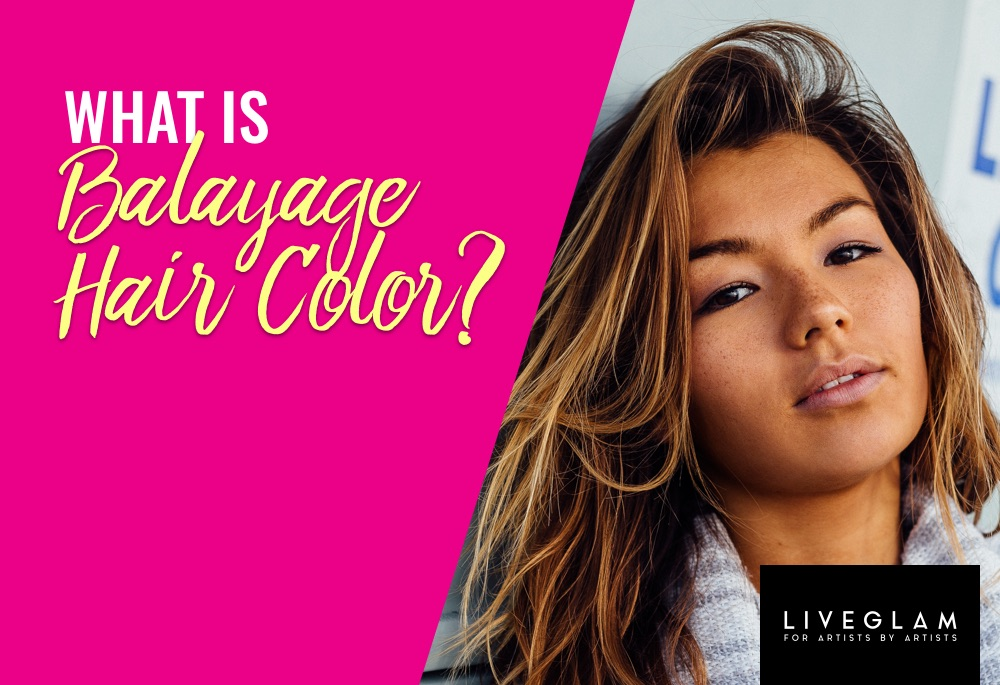 What Is Balayage Hair Color – Celebrity Hairstyles Samples