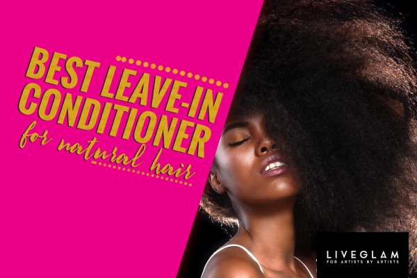 Best Leave in Conditioner for Natural Hair – Top Picks