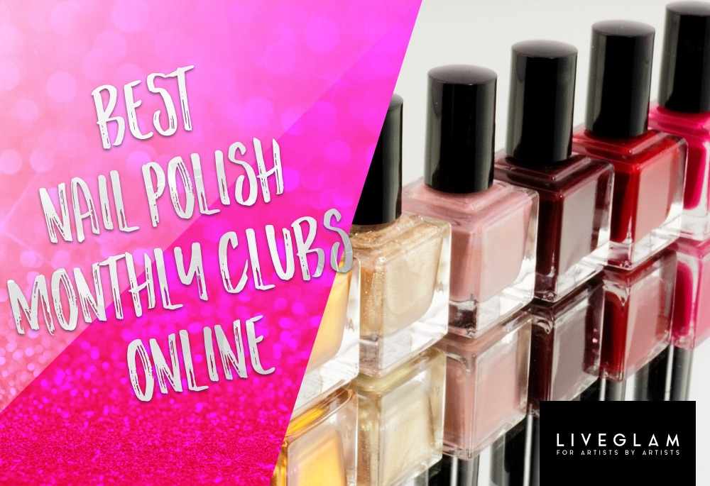 nail polish monthly clubs LiveGlam