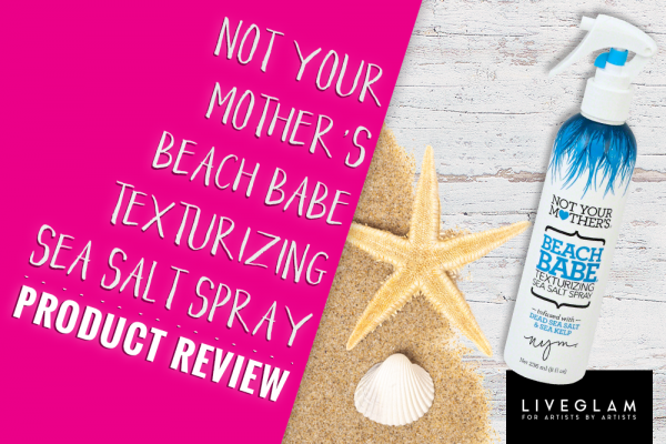 Not Your Mother's Beach Babe Texturizing Sea Salt Spray Product Review