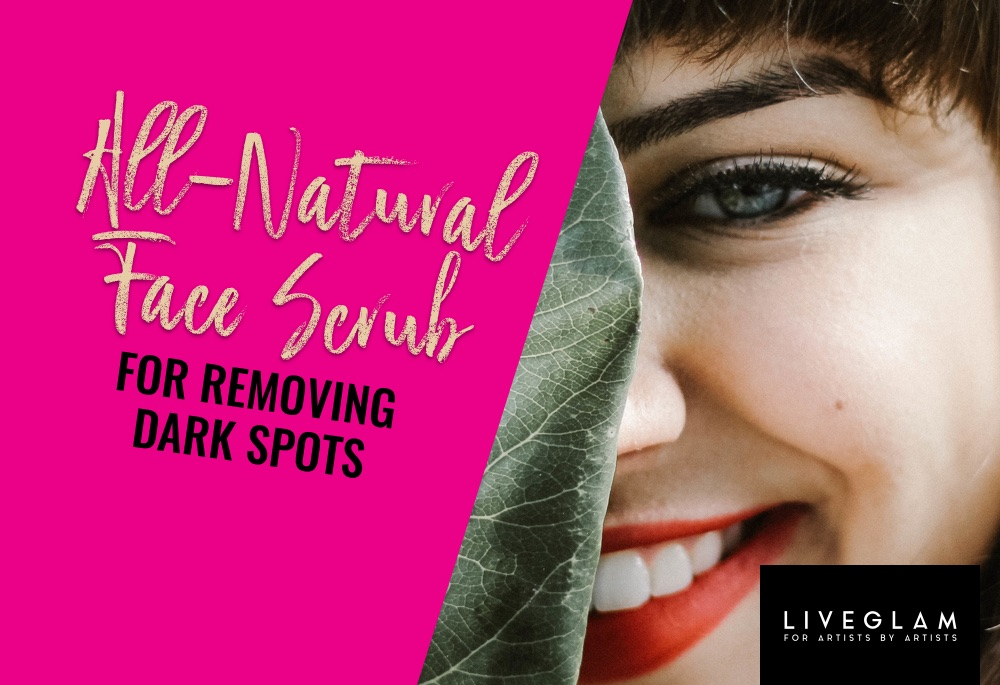 An All-Natural Face Scrub to Remove Dark Spots on Skin