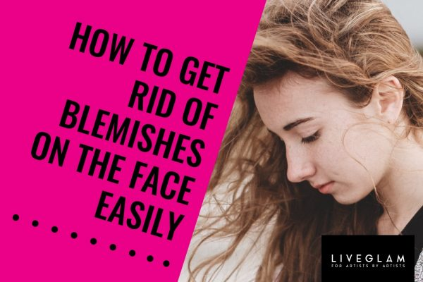 How to Get Rid of Blemishes on the Face Easily