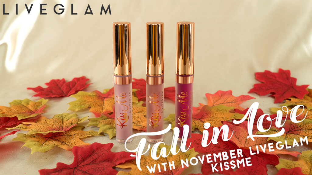 FALL in Love with our November LiveGlam KissMe Lippies