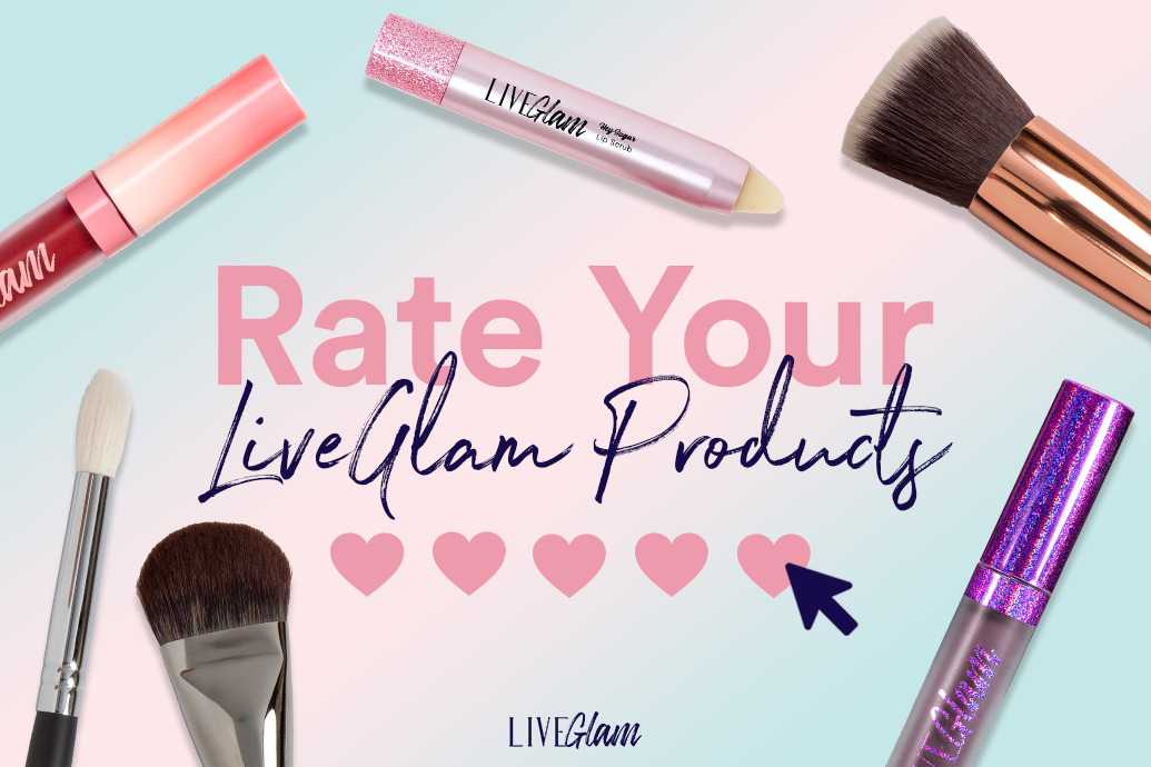 Rate your LiveGlam Products To Earn Reward Points