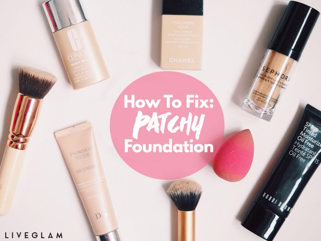 Why Your Foundation is Patchy & How to Fix It