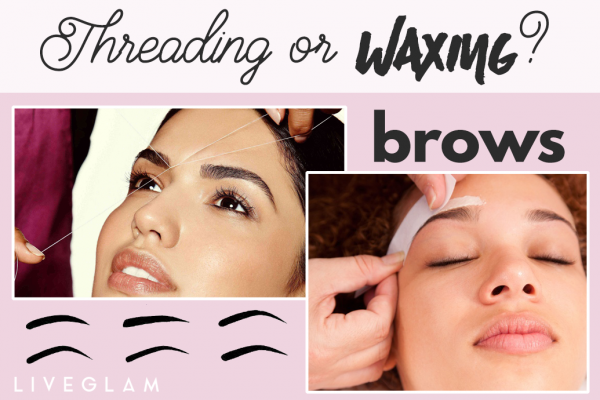 Brows: Waxing or Threading?