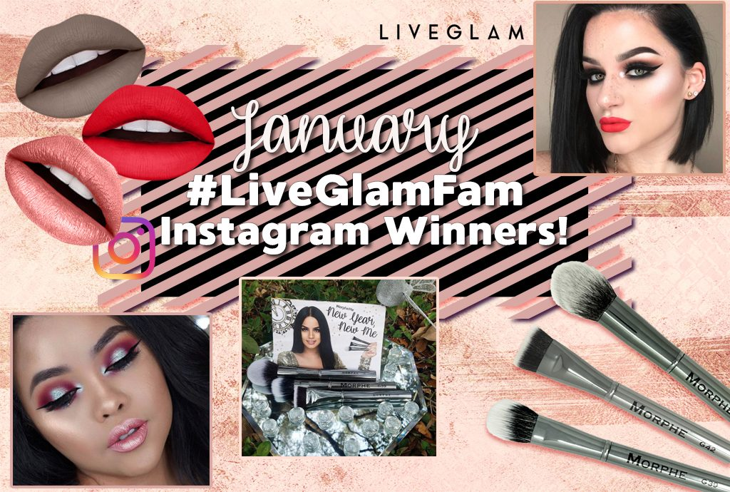 January #LiveGlamFam Instagram Giveaway Winners!