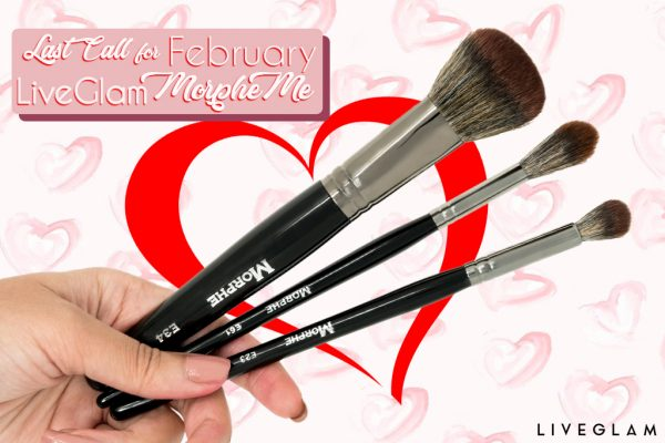 Last Call for February LiveGlam MorpheMe
