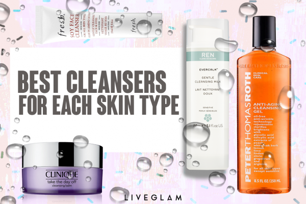 The Best Cleansers for Each Skin Type