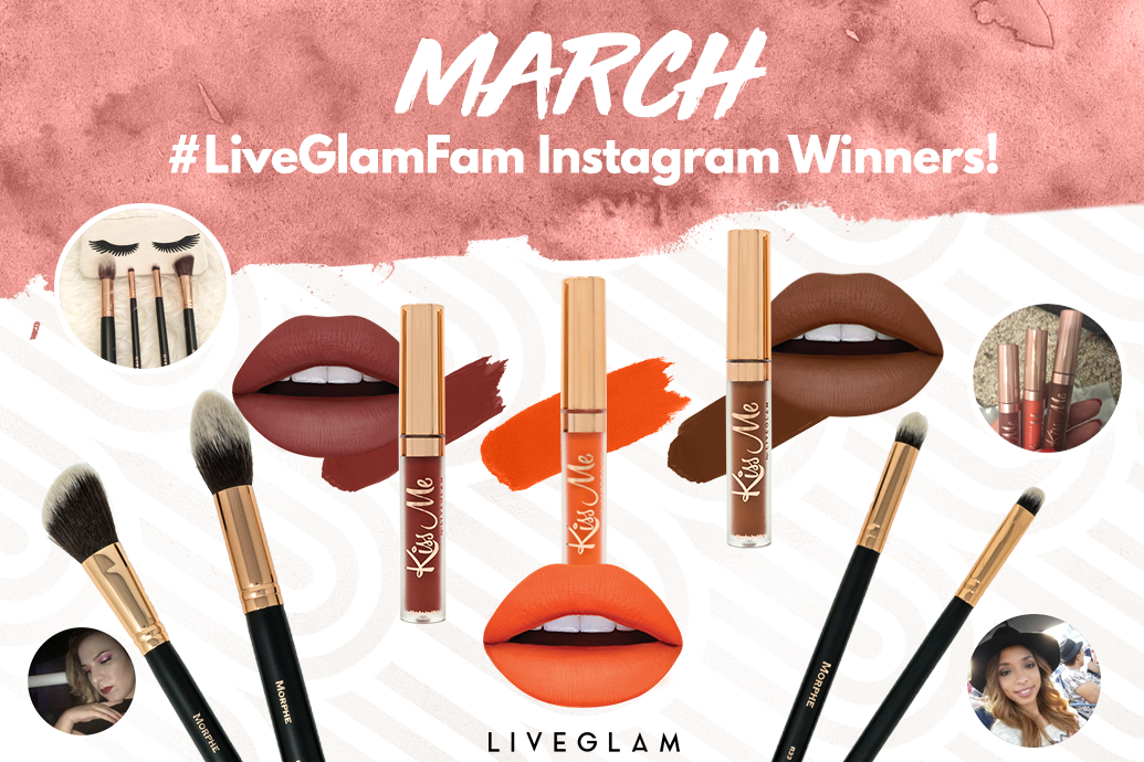 March #LiveGlamFam Instagram Giveaway Winners!