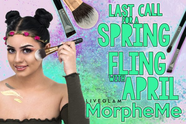 Last Call for April LiveGlam MorpheMe Spring Fling!