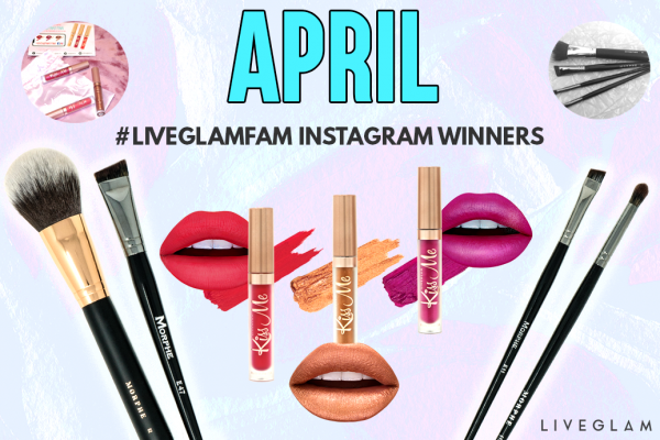 April #LiveGlamFam Instagram Giveaway Winners!