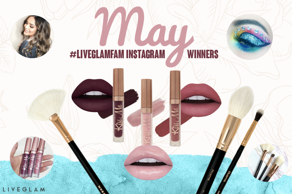 May #LiveGlamFam Instagram Giveaway Winners