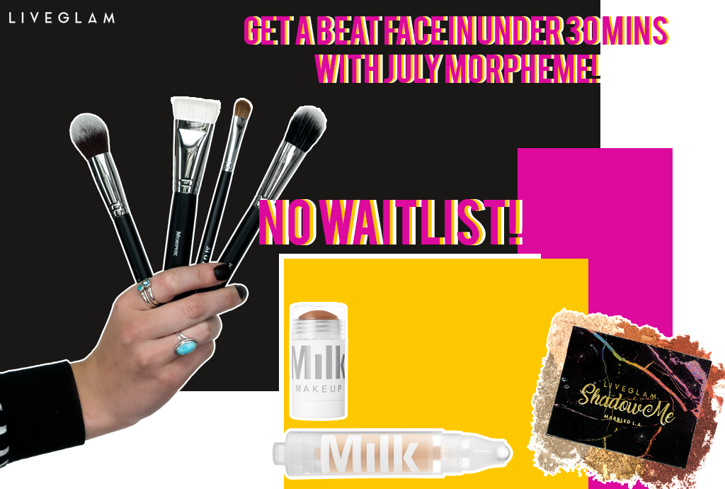 Beat Your Face in Under 30 min with July MorpheMe! No Waitlist Now!!!