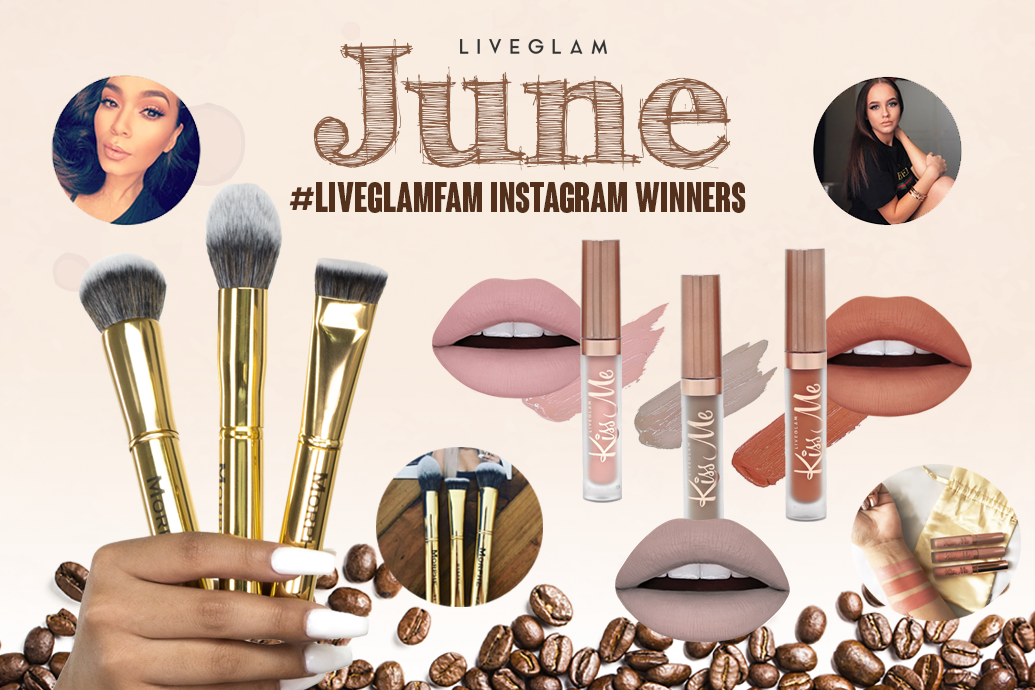June #LiveGlamFam Instagram Giveaway Winners!