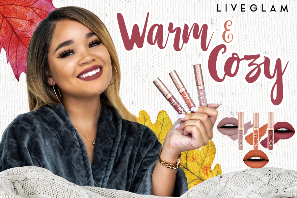 Get Warm & Cozy With our October LiveGlam KissMe Lippies!