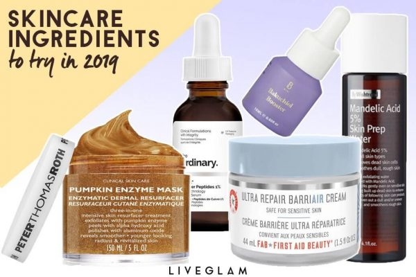 The Skincare Ingredients You Need to Try in 2019