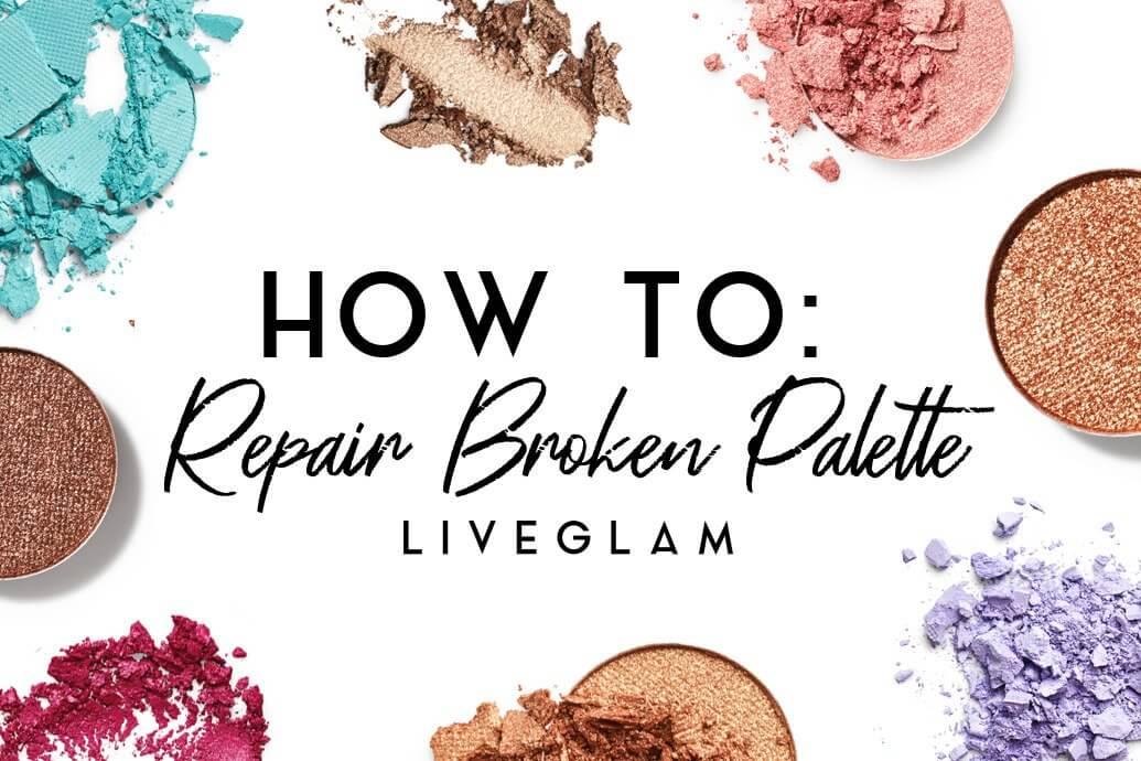 How to repair broken eyeshadow palette
