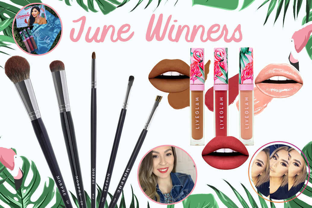 June 2019 #LiveGlamFam Giveaway Winners