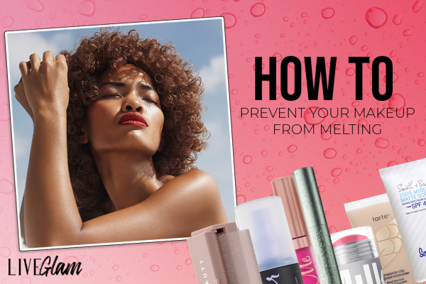 How to Prevent Your Makeup from Melting in the Summer