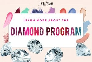 LiveGlam Diamond Program