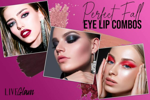 Best Fall Lipstick and Eyeshadow Combinations to Wear