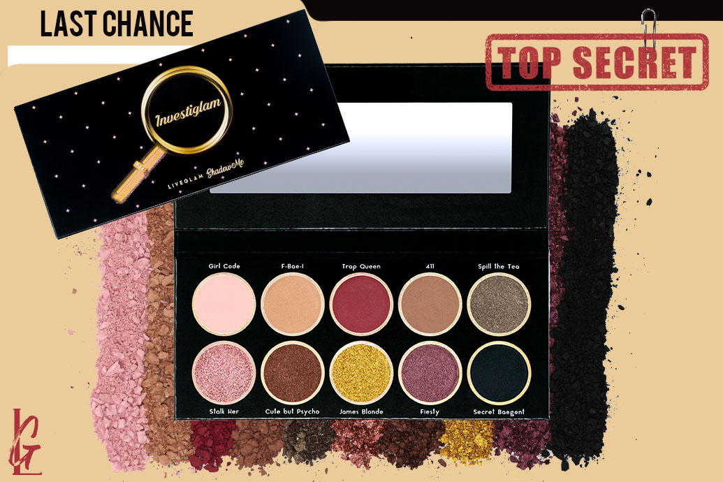 Last Chance to Stalk Our Investiglam ShadowMe Palette!