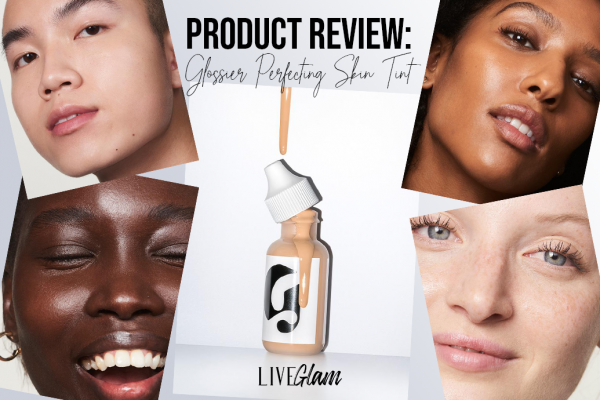 Product Review: Glossier Perfecting Skin Tint