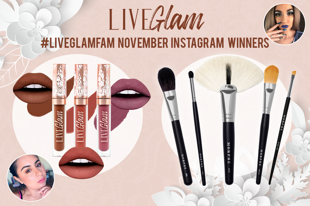 November 2019 #LiveGlamFam Giveaway Winners!
