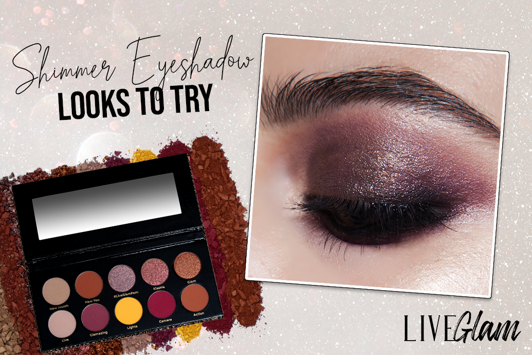 Best Shimmer Eyeshadow Looks to Try