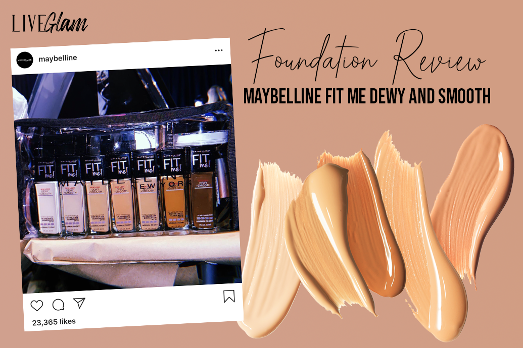 Maybelline Fit Me Dewy and Smooth Foundation Review