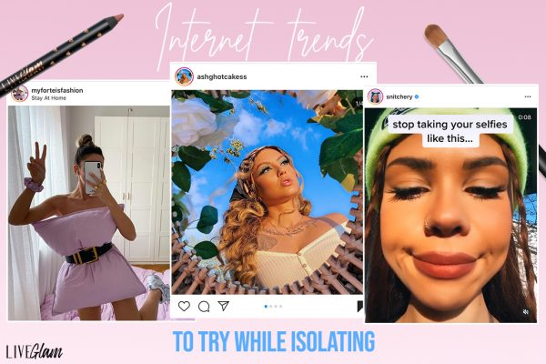 Internet Beauty Trends to Try During Isolation