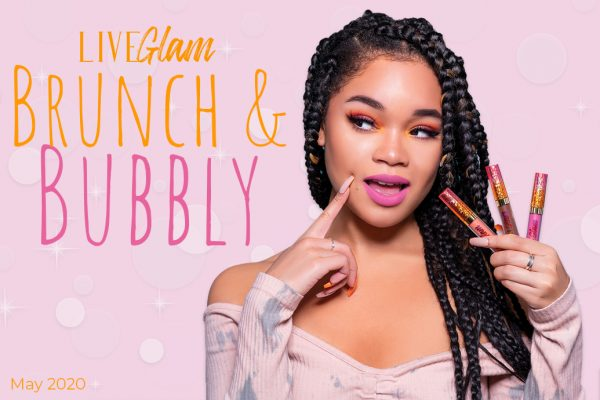 Brunch & Bubbly: LiveGlam May 2020 KissMe Collection