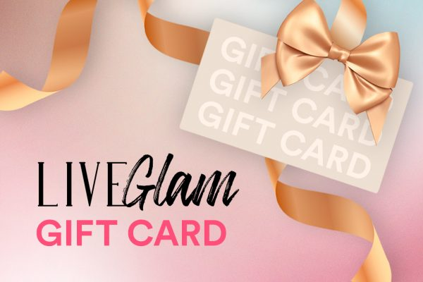 Introducing: The LiveGlam Gift Card