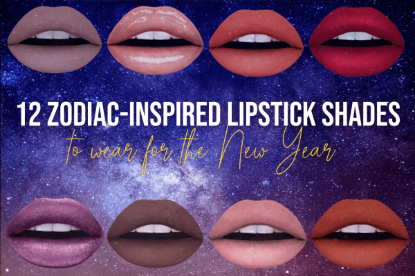 The Best Lipstick Colors for Your Zodiac Sign