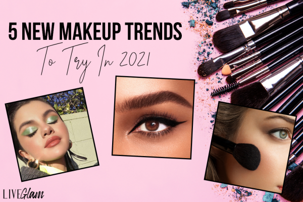 makeup trends to try in 2021