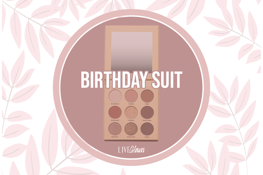 LiveGlam Birthday Suit Eyeshadow Palette Ingredients List