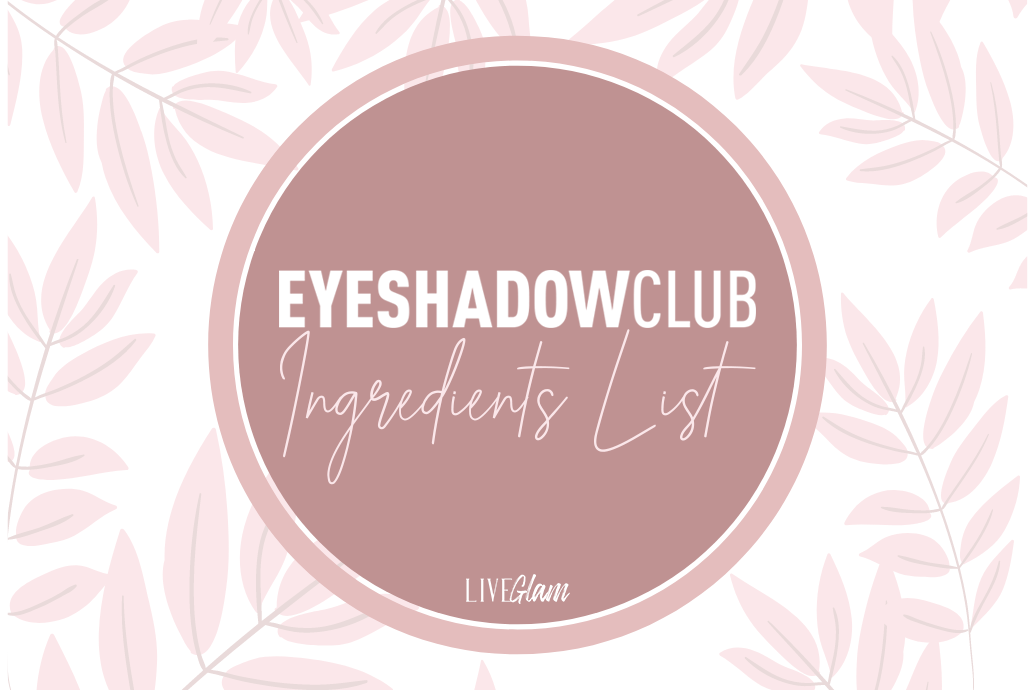 Eyeshadow Club Ingredients List