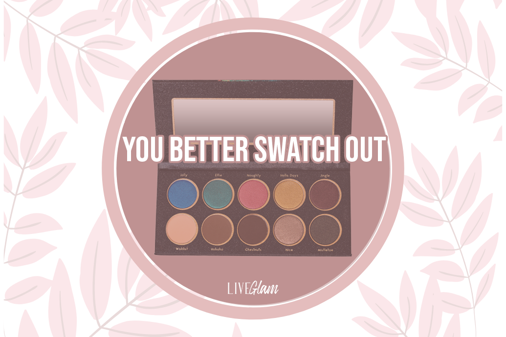LiveGlam You Better Swatch Out Eyeshadow Palette Ingredients List
