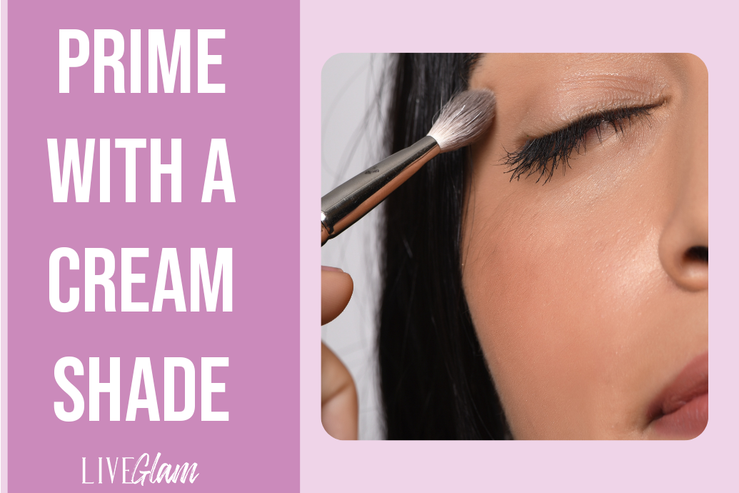 tips for making your eyeshadow stay on prime with cream