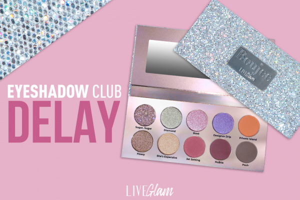 Eyeshadow Club Palette Delay: Boujee Palette