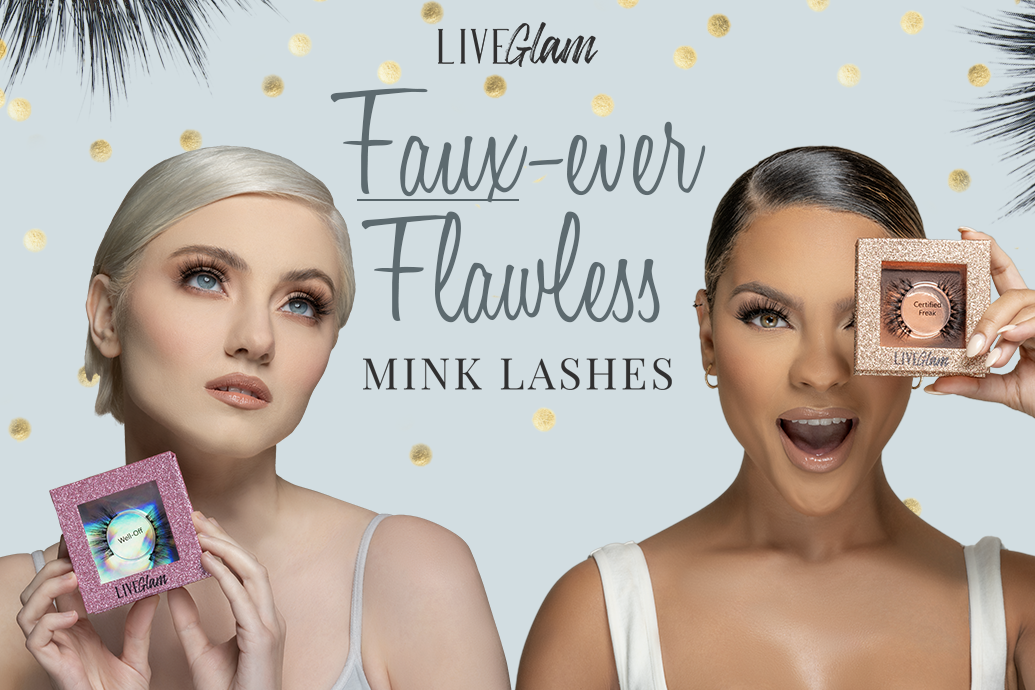 faux-ever flawless mink lashes by LiveGlam