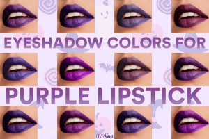 Eyeshadow Colors That Go With Purple Lipstick